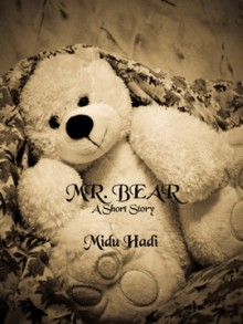 Mr. Bear - Midu Hadi