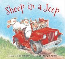 Sheep in a Jeep (board book) - Nancy E. Shaw,Margot Apple