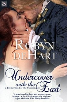Undercover with the Earl (Entangled Scandalous) - Robyn DeHart