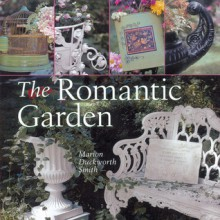 The Romantic Garden - Marion Duckworth Smith