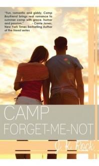Camp Forget-Me-Not - J.K. Rock