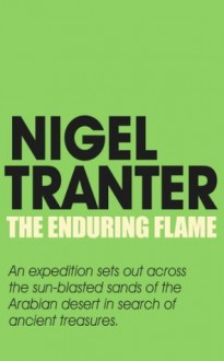 The Enduring Flame - Nigel Tranter