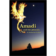 Amadi and the Phoenix [Excerpt] - Katharina Gerlach
