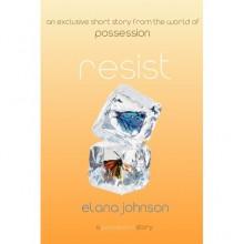 Resist - Elana Johnson