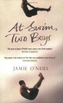 At Swim, Two Boys - Jamie O'Neill