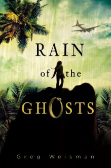 Rain of the Ghosts - Greg Weisman