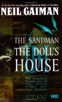 The Sandman, Vol. 2: The Doll's House - Clive Barker,Neil Gaiman,Malcolm Jones III,Steve Parkhouse,Todd Klein,Chris Bachalo,Mike Dringenberg,Michael Zulli