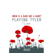 Playing Tyler - T.L. Costa