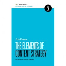The Elements of Content Strategy (A Book Apart, #3) - Erin Kissane