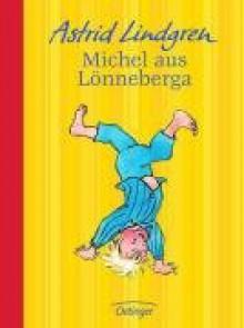 Michel aus Lönneberga - Astrid Lindgren
