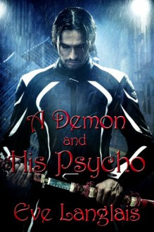 A Demon and His Psycho - Eve Langlais