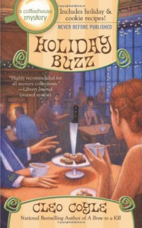 Holiday Buzz (A Coffeehouse Mystery) - Cleo Coyle