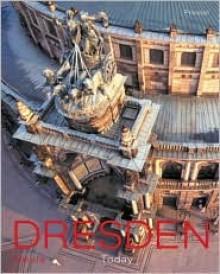 Dresden: Heute/Today - Dieter Zumpe