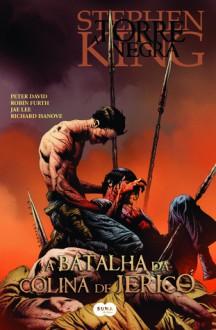Batalha da Colina de Jericó - A Torre Negra HQ (vol. 5) - Stephen King