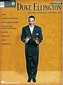 Duke Ellington: Pro Vocal Series Volume 24 - Duke Ellington