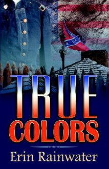 True Colors - Erin Rainwater