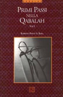 Kabbalah for the Layman - Philip S. Berg