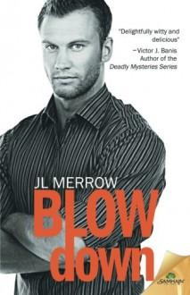 Blow Down - J.L. Merrow