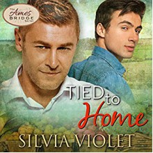 Tied to Home - Silvia Violet,Greg Boudreaux