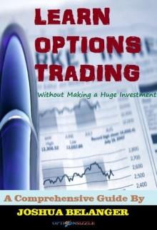 Learn Options Trading - Joshua Belanger