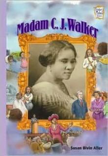 Madame C.J. Walker (History Maker Bios Series) - Susan Bivin Aller