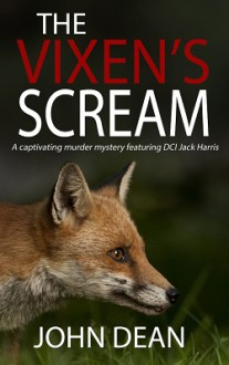 The Vixen's Scream - John Dean