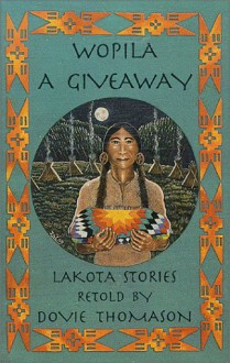 Wopila, a Giveaway - Dovie Thomason
