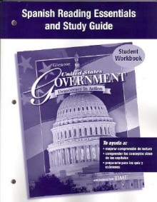 United States Government: Democracy in Action: Spanish Reading Essentials and Study Guide - Glencoe/McGraw-Hill