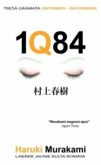 1Q84. Trešā grāmata #3 - Haruki Murakami