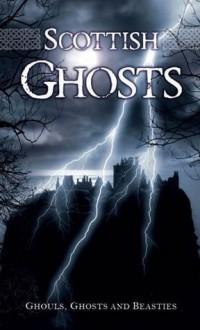 Scottish Ghosts - Rosemary Gray