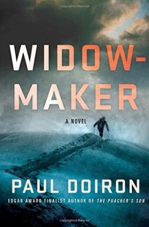 Widowmaker: A Novel (Mike Bowditch Mysteries) - Paul Doiron