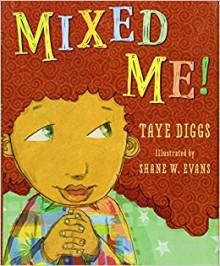 Mixed Me! - Taye Diggs,Shane W. Evans