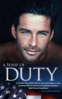 A Sense of Duty - Ava Armstrong