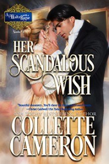 Her Scandalous Wish - Collette Cameron