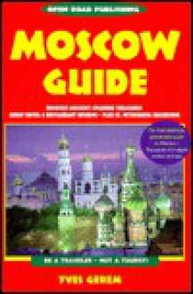 Open Road's Moscow Guide - Yves Gerem
