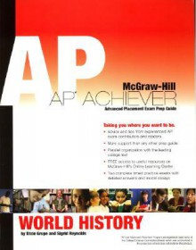 AP Achiever (Advanced Placement* Exam Preparation Guide) Forap Achiever (Advanced Placement* Exam Preparation Guide) for AP World History (College Test Prep) AP World History (College Test Prep) - Jerry Bentley