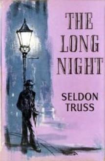 The Long Night - Seldon Truss