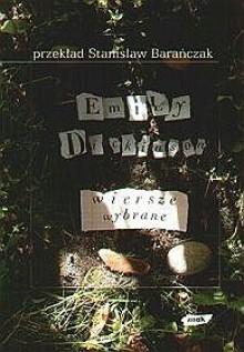 Wiersze wybrane - Stanisław Barańczak, Emily Dickinson