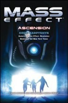Mass Effect: Ascension - Drew Karpyshyn, Fabio Gamberini