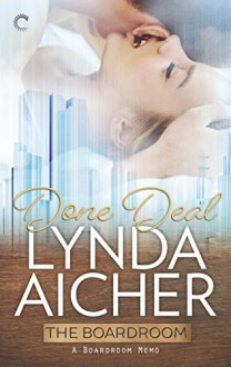 Done Deal (The Boardroom) - Lynda Aicher