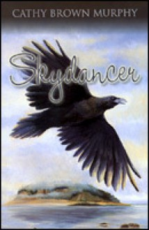 Skydancer - Cathy Brown Murphy