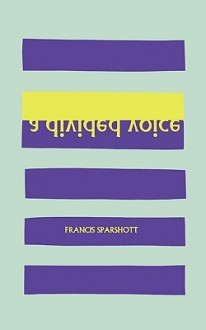 A Divided Voice - Francis Sparshott