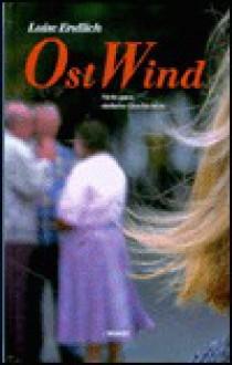 OstWind: Nicht ganz einfache Geschichten - Luise Endlich