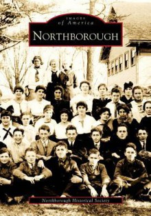 Northborough - Northborough Historical Society
