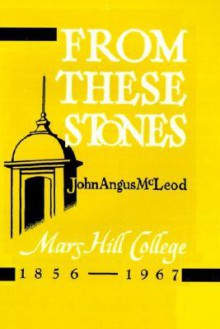 From These Stones - John Angus McLeod