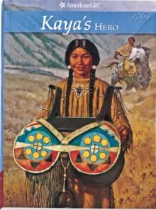 Kaya's Hero: A Story of Giving - Janet Beeler Shaw