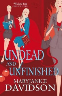 Undead and Unfinished (Audio) - MaryJanice Davidson, Nancy Wu