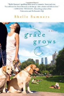 Grace Grows - Shelle Sumners