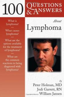 100 Q&A about Lymphoma - Peter Holman
