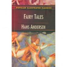 Fairy Tales Hans Andersen - Hans Christian Andersen